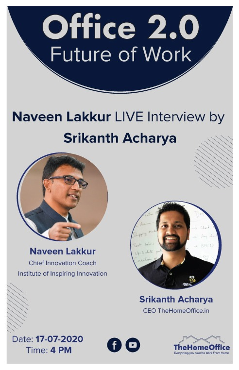 Office 2.0 Future of Work - Interview with Naveen Lakkur by Srikanth Acharya on TheHomeOffice