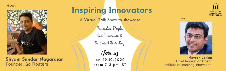 Inspiring Innovators - Shyam Sundar Nagarajan