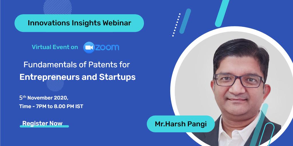 Innovation Insights Webinar - Fundamentals of Patents for Entrepreneurs and Startups